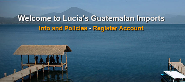 Welcome to Lucias Guatemalan Imports
